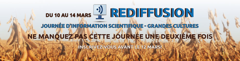 Rediffusion - Journée d'information scientifique grandes cultures