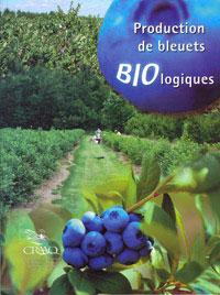 Production de bleuets biologiques