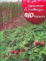 Production de framboises biologiques