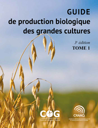 Guide de production biologique des grandes cultures, 3e édition - Tome 1