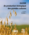 Guide de production biologique des grandes cultures, 3e édition - Tome 2