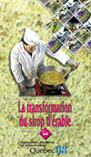Transformation du sirop d'érable - Partie 1 - DVD