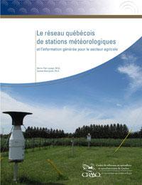 Le réseau québécois de stations météorologiques et l'information générée pour le secteur agricole