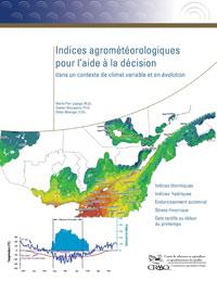 Indices agrométéorologiques pour l'aide à la décision dans un contexte de climat variable et en évolution