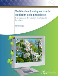 Modèles bioclimatiques pour la prédiction de la phénologie, de la croissance, du rendement et de la qualité des cultures