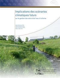 Implications des scénarios climatiques futurs sur la gestion des sols et de l'eau à la ferme