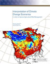 Interpretation of Climate Change Scenarios in order to Improve Agricultural Risk Management