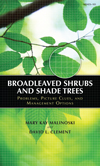 Broadleaved Shrubs and Shade Trees: Problems, Picture Clues, and Management Options