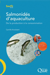 Salmonidés d'aquaculture - De la production à la consommation