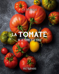 La tomate de la terre à la table