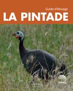 La pintade - Guide d'élevage