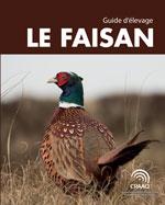 Le faisan - Guide d'élevage