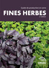 Guide de production en serre - Fines herbes