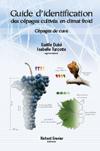 Guide d'identification des cépages cultivés en climat froid - Cépages de cuve