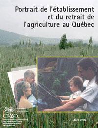 Portrait de l'établissement et du retrait de l'agriculture au Québec