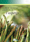 Qualité et manutention post-récoltes de l'asperge