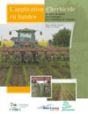 L'application d'herbicide en bandes