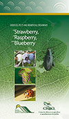 Diseases, Pests and Beneficial Organisms of Strawberry, Raspberry and Blueberry